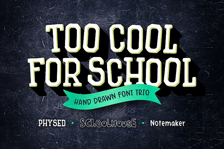 Too Cool for School Font Trio