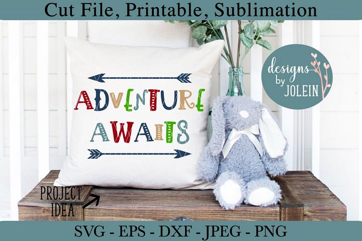 Adventure Awaits SVG, png, eps, jpeg, DXF, sublimation