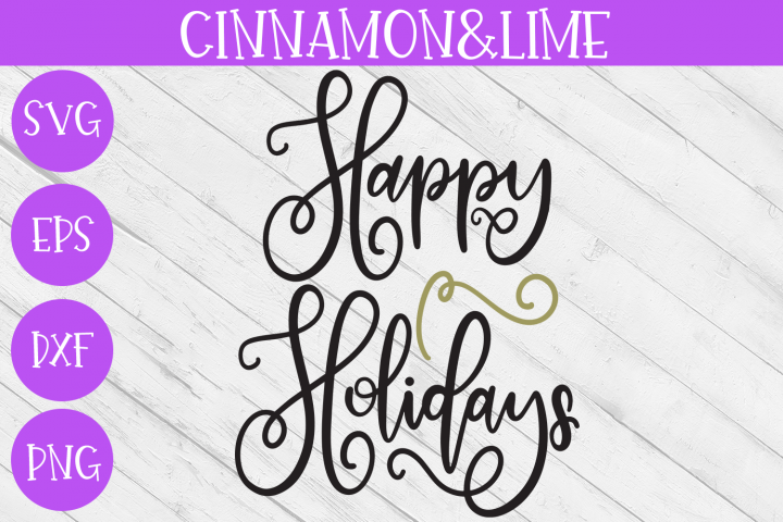 Christmas Svg - Happy Holidays Hand-Lettered Cut File