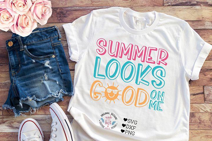 Summer Looks Good on Me - Summer T-shirt Design