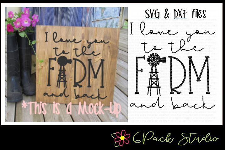 Love You to the Farm and Back SVG