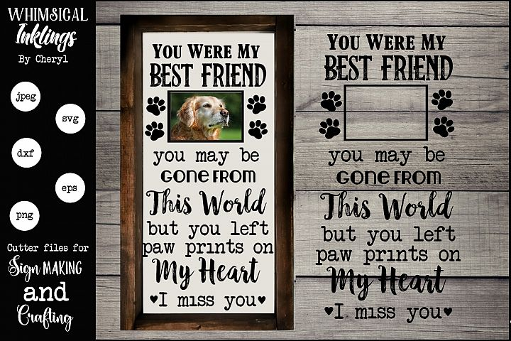 You Were My Best Friend Dog Memorial SVG