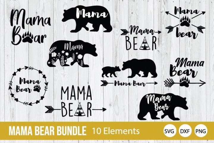 Mama Bear Bundle SVG, Mother Day SVG DXF, PNG Cut Files
