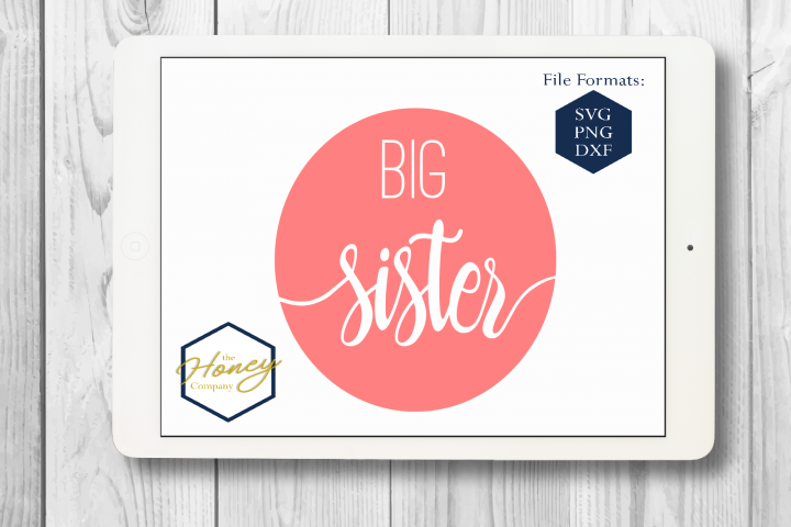 Big Sister SVG PNG DXF Cutting File Silhouette Cricut Files