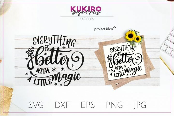 Everything is better with a little magic SVG - Halloween Cut