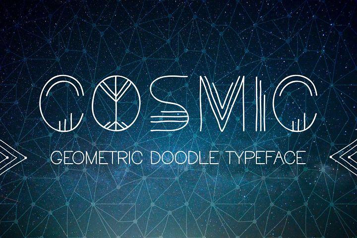 Cosmic. Doodle geometric font