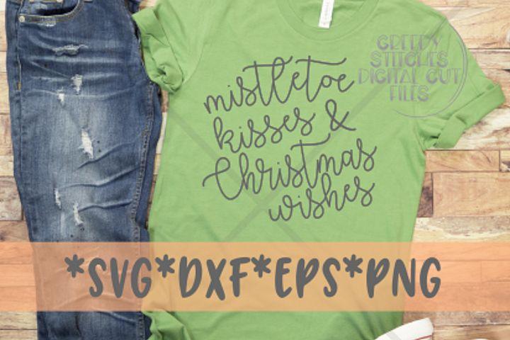 Mistletoe Kisses & Christmas Wishes | Christmas SVG DXF EPS