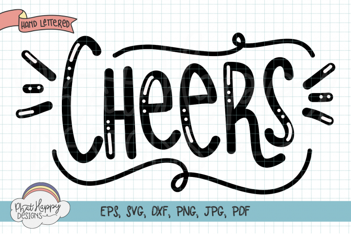 Cheers Hand Letter SVG Congratulations Cut File
