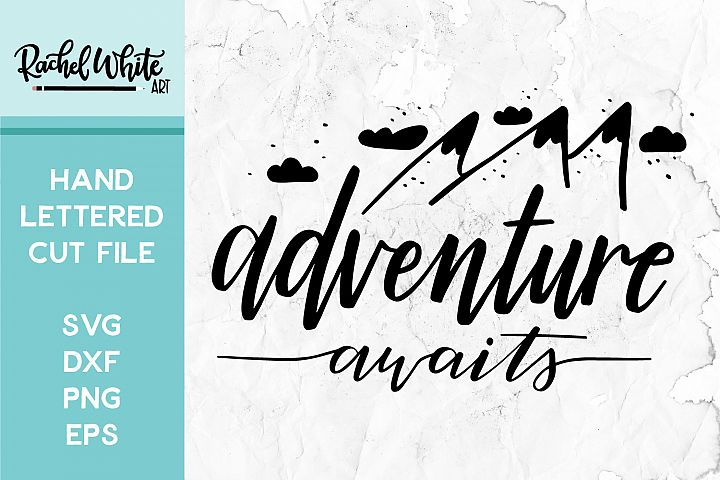 Cut File, Adventure Awaits SVG