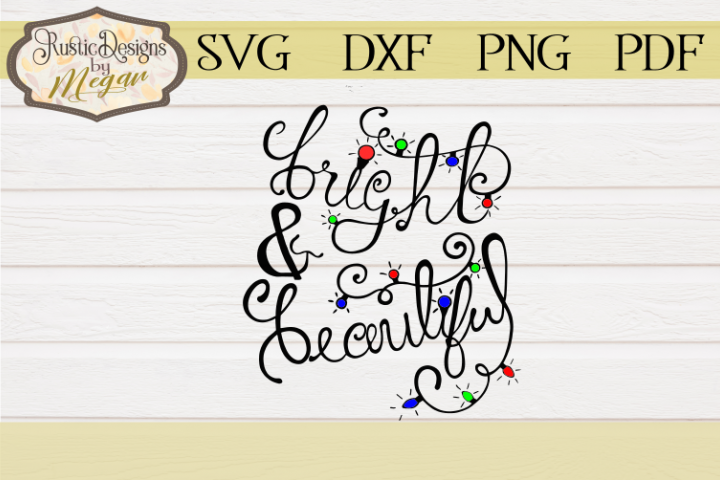 Handlettered Bright & Beautiful SVG Cut file
