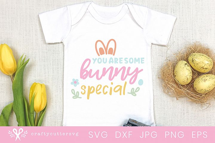 You are some bunny special Svg Design