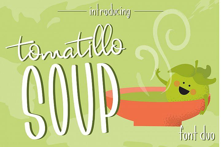 Tomatillo Soup Font Duo