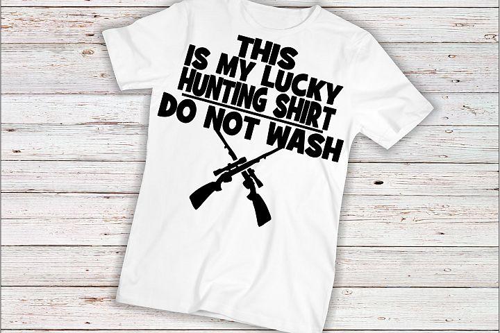 Gun svg SVG DXF JPEG Silhouette Cameo Cricut hunting svg iron on dad svg grandpa Lucky hunting shirt do not wash