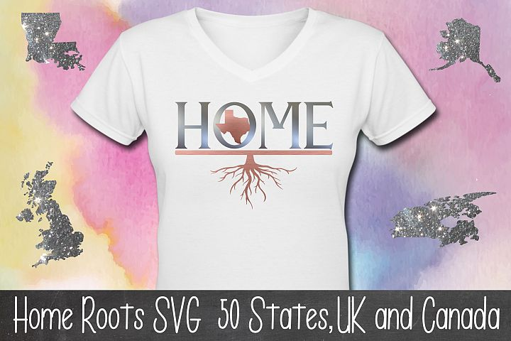 Home Roots SVG file 50 states, Canada & United Kingdom