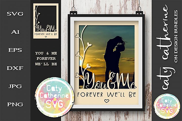 You & Me Forever Well Be Couple Photo Frame SVG Cut File