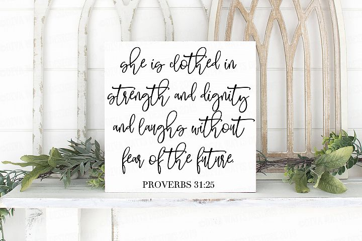 She Is Clothed In Strength and Dignity Proverbs Cutting File