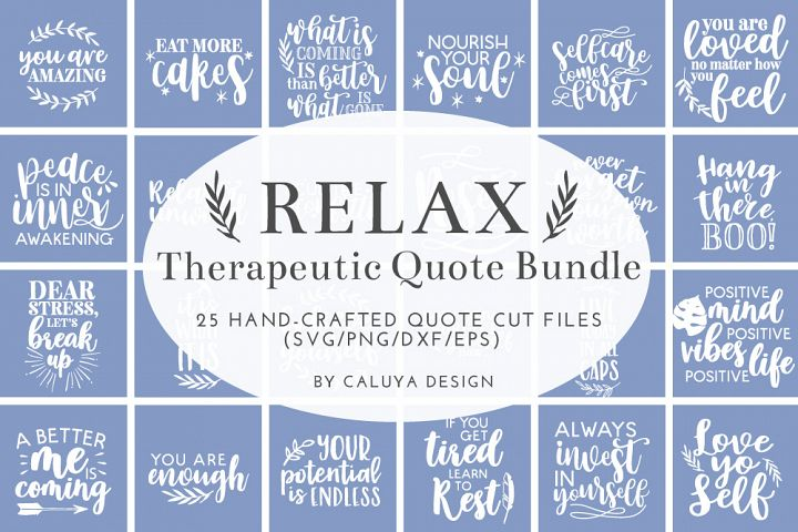 RELAX Therapeutic Quote SVG Cut File Bundle