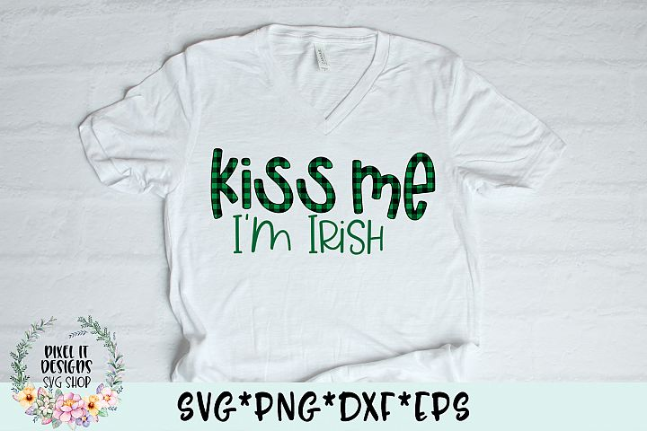 Kiss Me Im Irish Plaid SVG Cut File