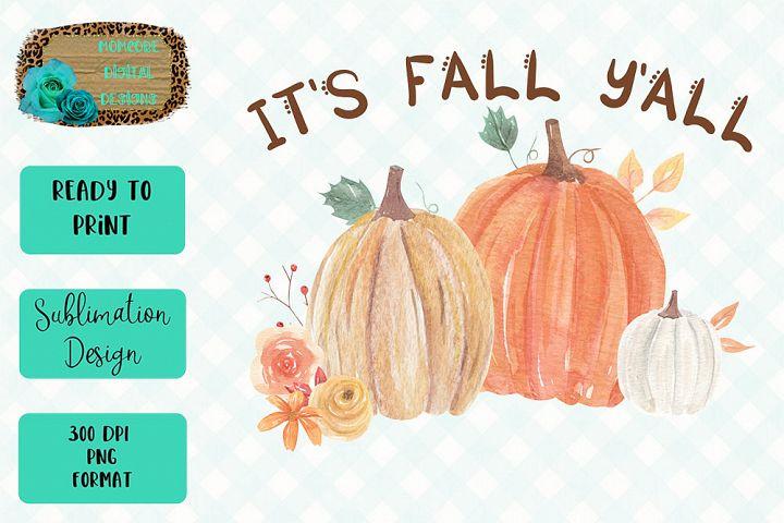 Its Fall YAll Pumpkin Sublimation Design