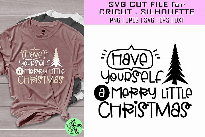 Have yourself a merry little christmas svg, christmas svg