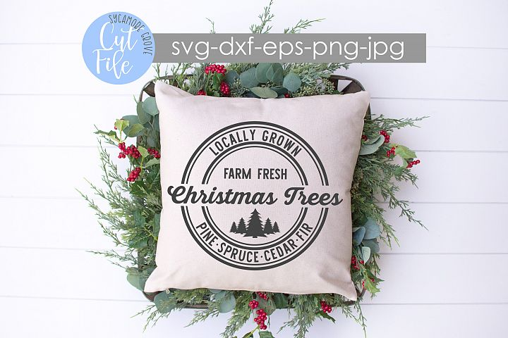 Farm Fresh Christmas Trees | Christmas SVG