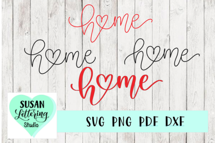 Home Heart Love Monoline hand lettered script SVG, 4 designs