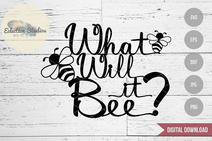 Gender Reveal Cake Topper - What Will It Bee?