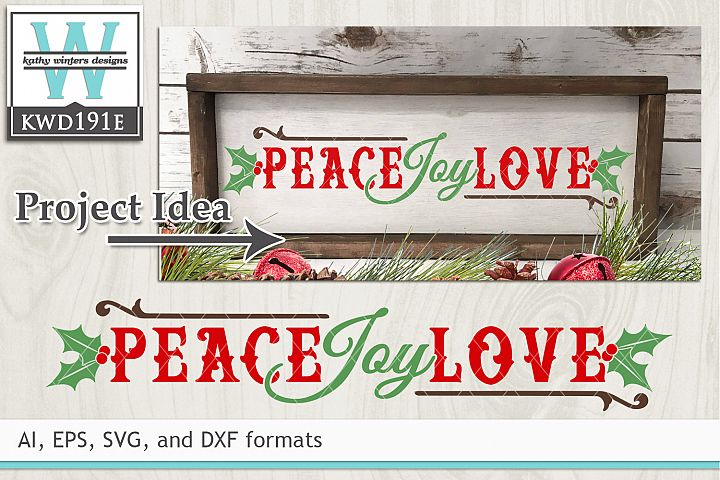 Christmas SVG - Peace Love Joy