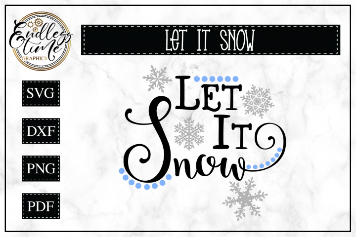 Let it Snow Christmas SVG Cut File