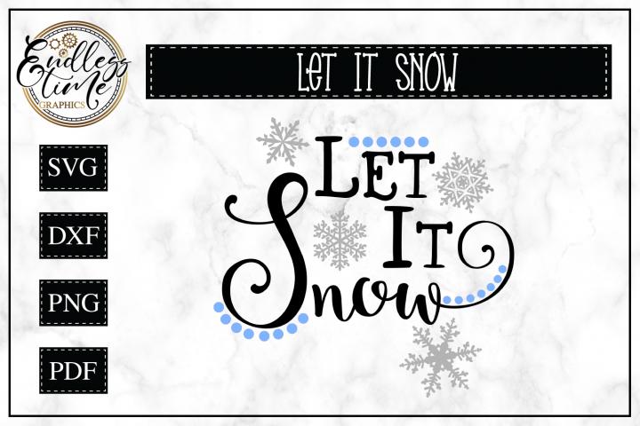 Let it Snow Christmas SVG Cut File