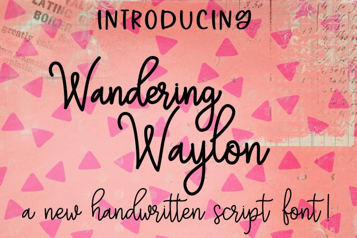 Wandering Waylon