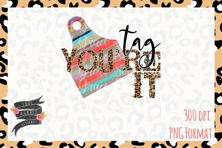 Serape Tag Youre It Cattle Cow Tag Tee Design