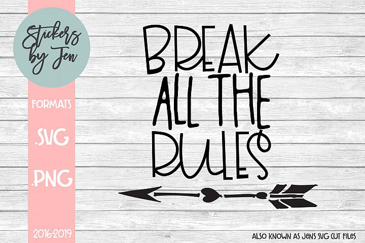 Break All The Rules SVG Cut File