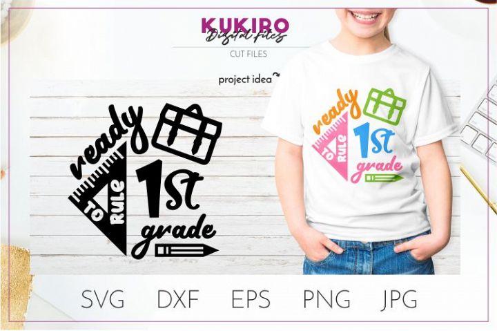 Ready to rule 1st grade SVG - School Kids Cut file