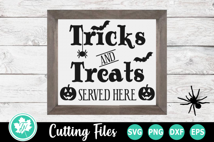 Tricks and Treats Served Here - A Halloween SVG Cut File