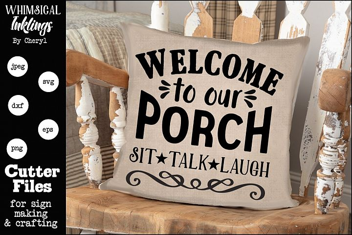 Welcome To Our Porch 2 SVG