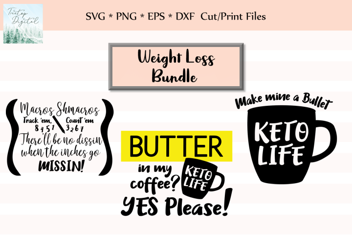 Weightloss KETO Quotes Bundle, SVG, Sublimation
