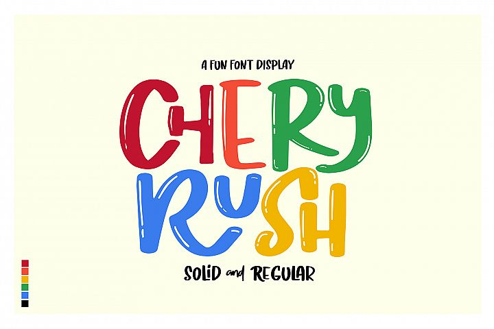 Chery Rush a fun display font