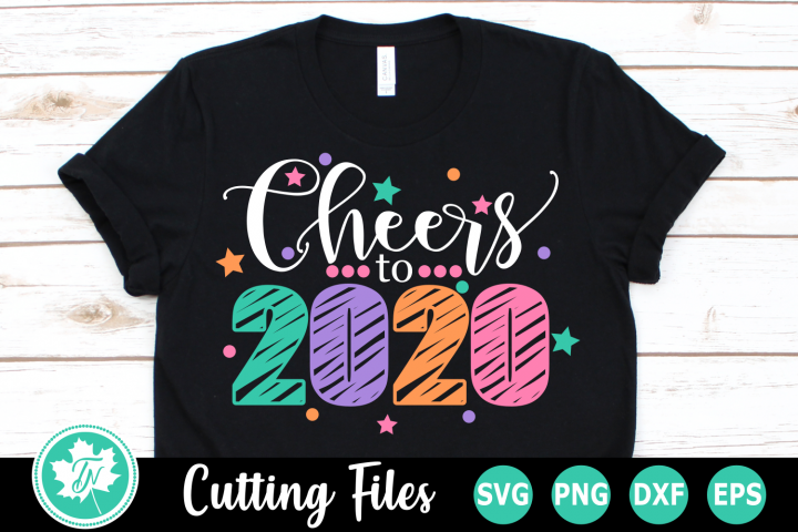 Cheers to 2020 - A New Years SVG Cut File