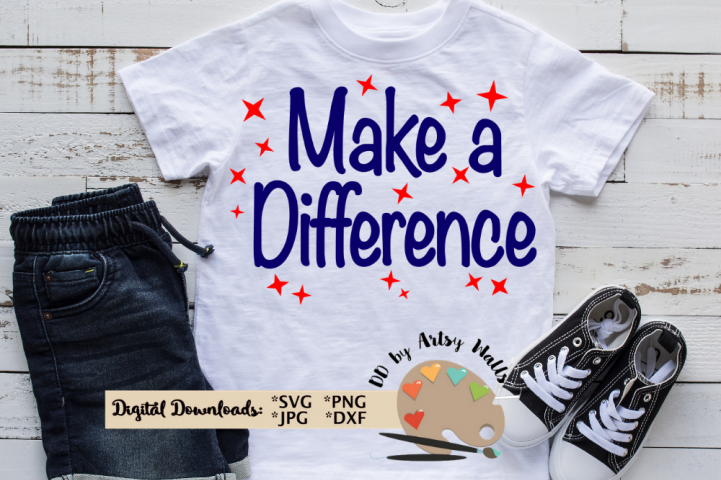 Make a Difference, Be the Change svg, School quote svg dxf