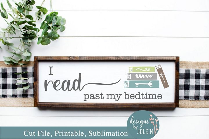 I read past my bedtime SVG, png, eps, sublimation, printable
