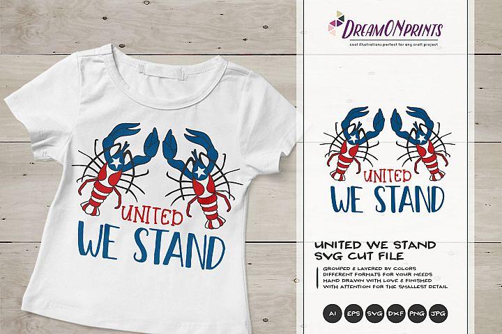 United We Stand| Patriotic Lobsters SVG