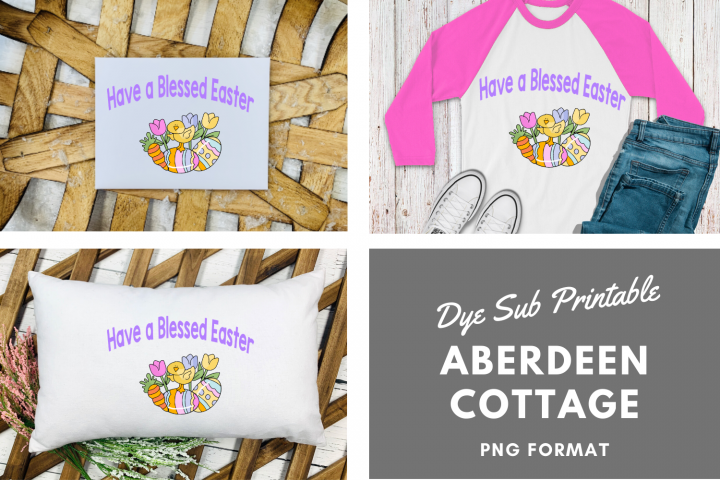 Have a Blessed Easter Sublimation Printable Design
