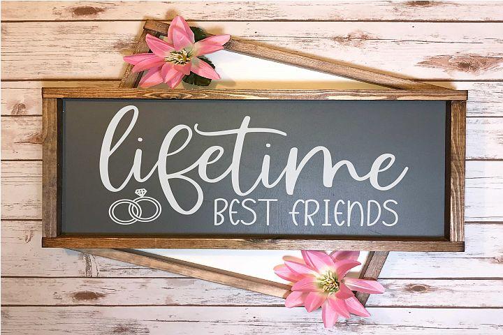 Lifetime Best Friends | Wedding Relationship SVG File