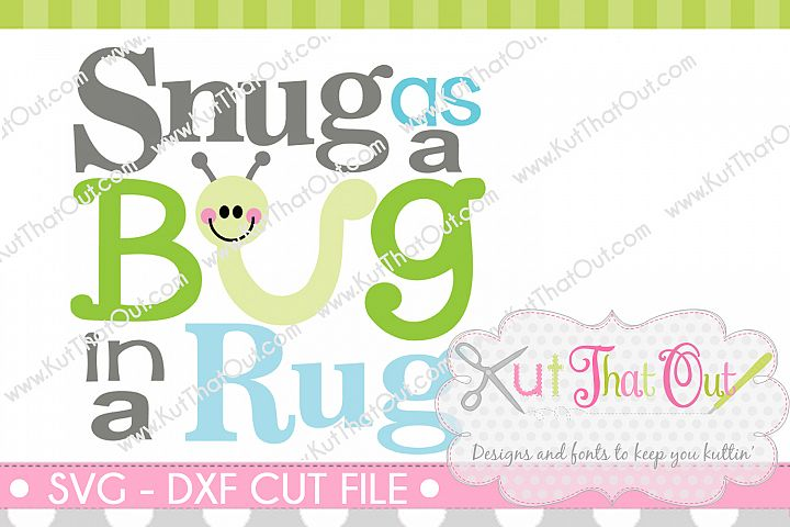 EXCLUSIVE Snug as a Bug SVG & DXF Cut File
