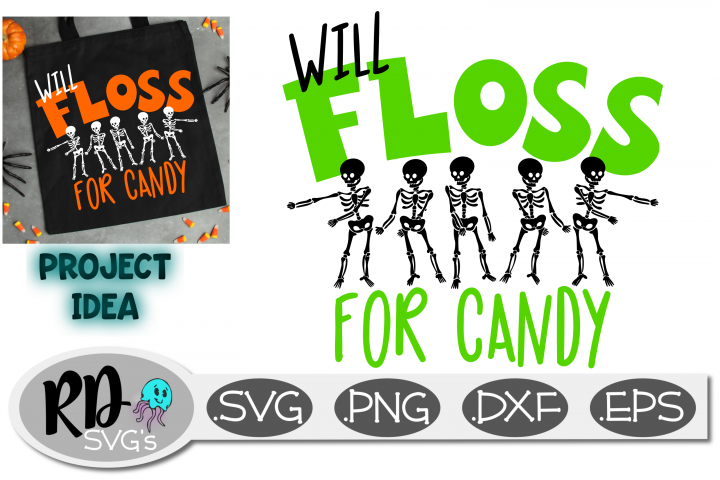 WILL FLOSS FOR CANDY- A Smooth Cutting Halloween Cricut File