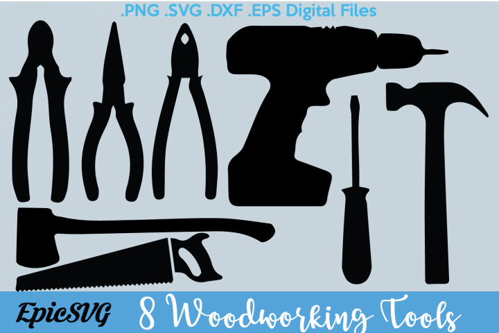 Woodworking Tools | .SVG .DXF | clipart Vector Graphic Tools Saw Axe Drill Silhouette Cameo Cricut Digital Download