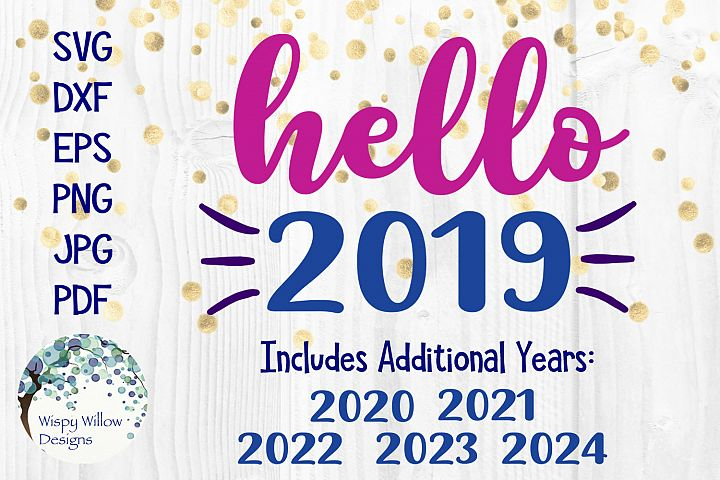 Hello 2019 | New Years SVG Cut File
