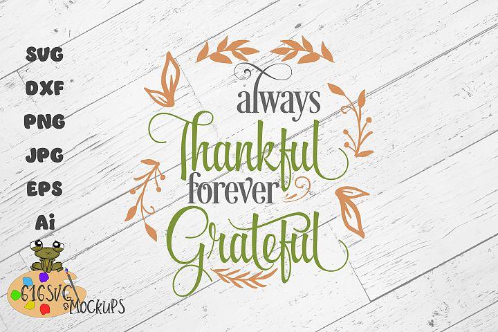 Always Thankful Forever Grateful SVG