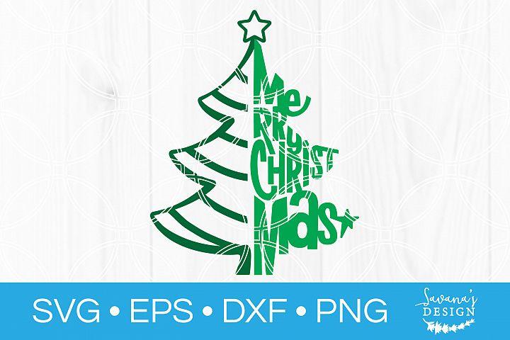 Merry Christmas Tree SVG Cut File Christmas SVG Tree SVG
